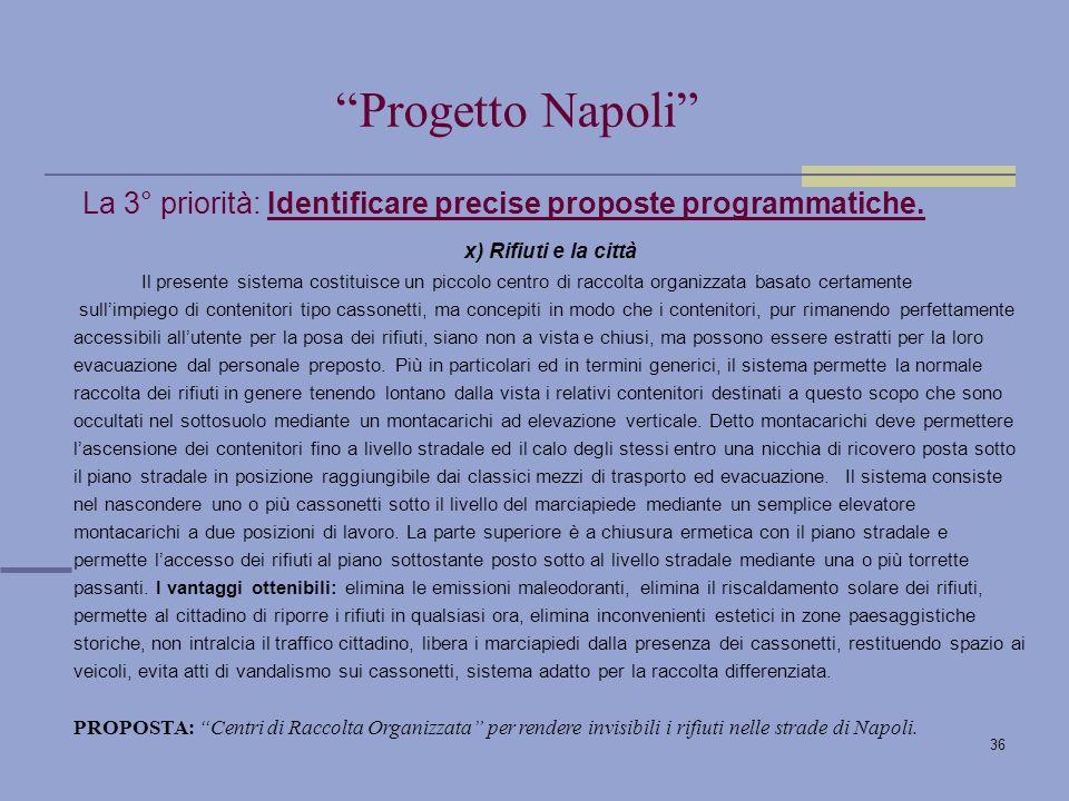 36 La 3° priorità: Identificare precise proposte programmatiche.