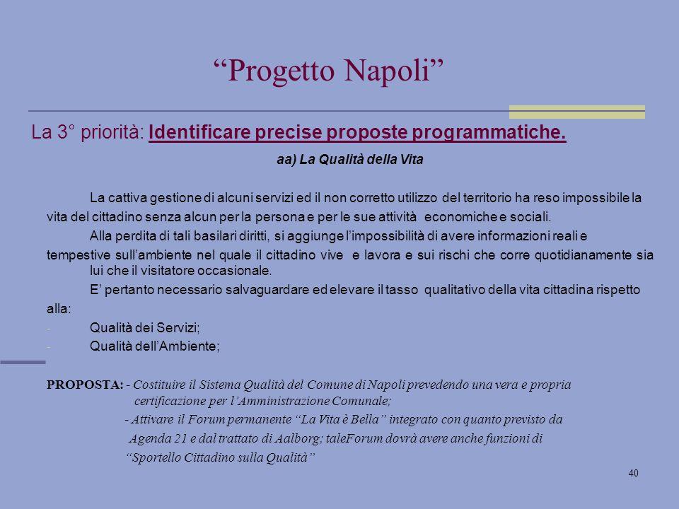 40 La 3° priorità: Identificare precise proposte programmatiche.