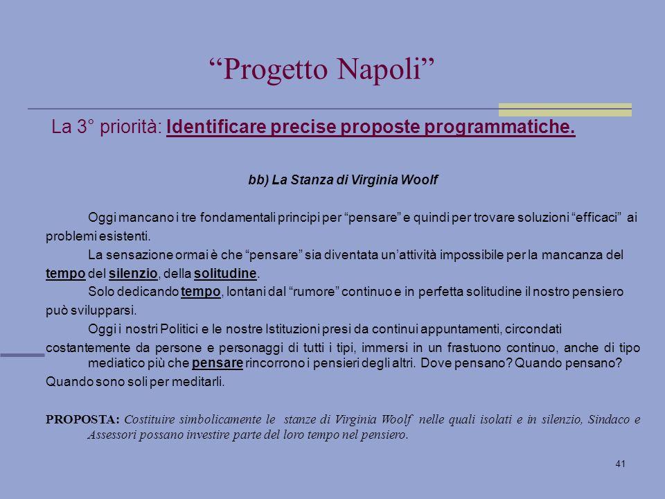 41 La 3° priorità: Identificare precise proposte programmatiche.