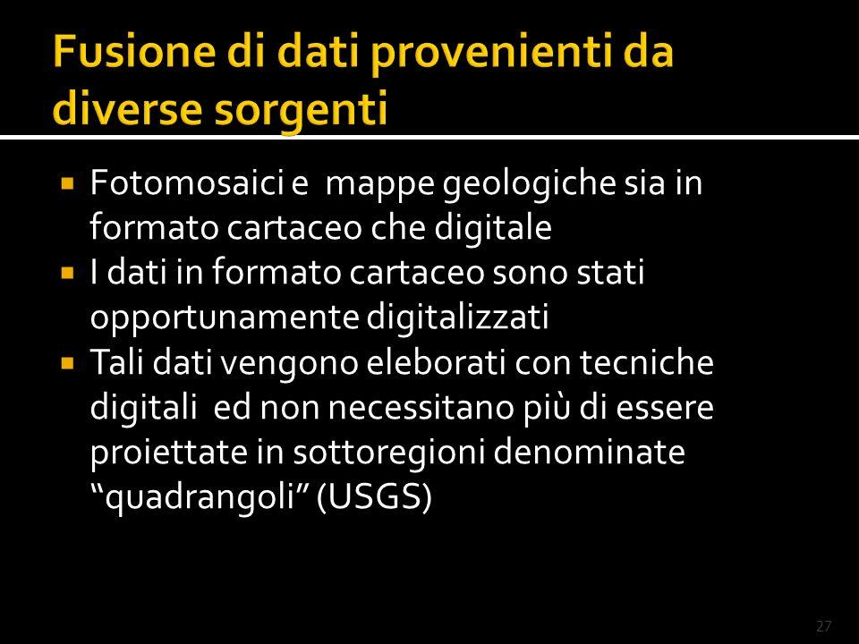 28 Costruzione di sistemi di informazione geografica e messa a punto di mappe in cui i dati di diversi strumenti sono georeferenziati