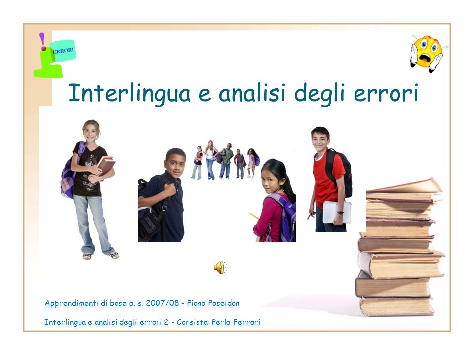 Interlingua e analisi degli errori Apprendimenti di base a.