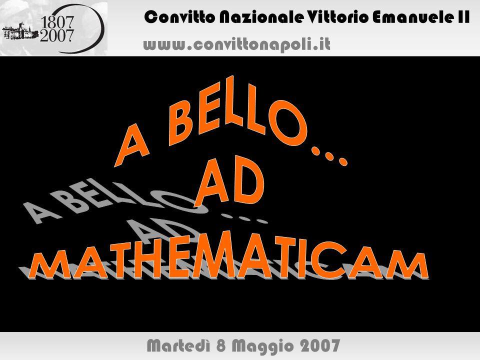 Convitto Nazionale Vittorio Emanuele II www.convittonapoli.it Martedì 8 Maggio 2007