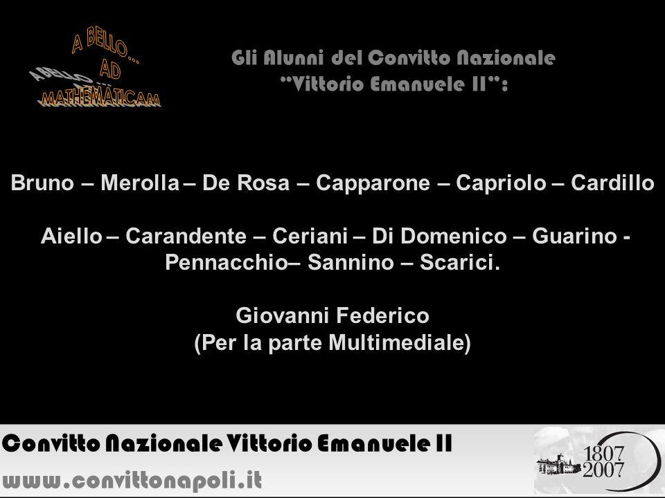 Bruno – Merolla – De Rosa – Capparone – Capriolo – Cardillo Aiello – Carandente – Ceriani – Di Domenico – Guarino - Pennacchio– Sannino – Scarici. Gio