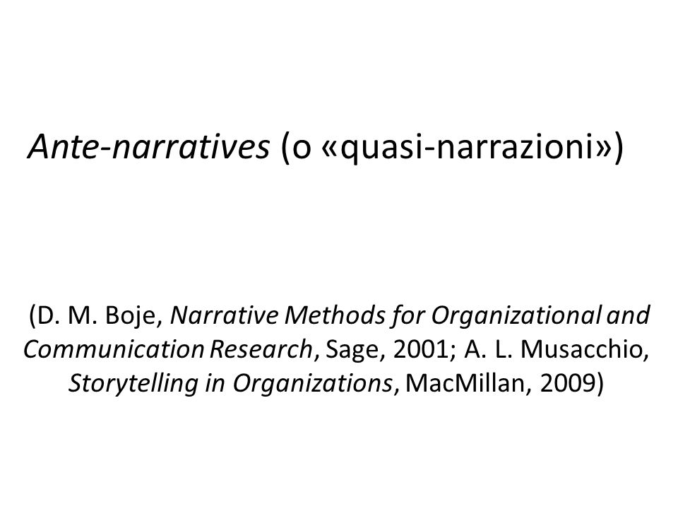 Ante-narratives (o «quasi-narrazioni») (D. M.