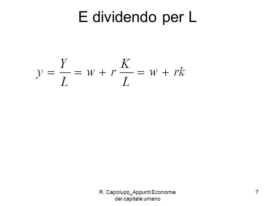 R. Capolupo_Appunti Economia del capitale umano 7 E dividendo per L