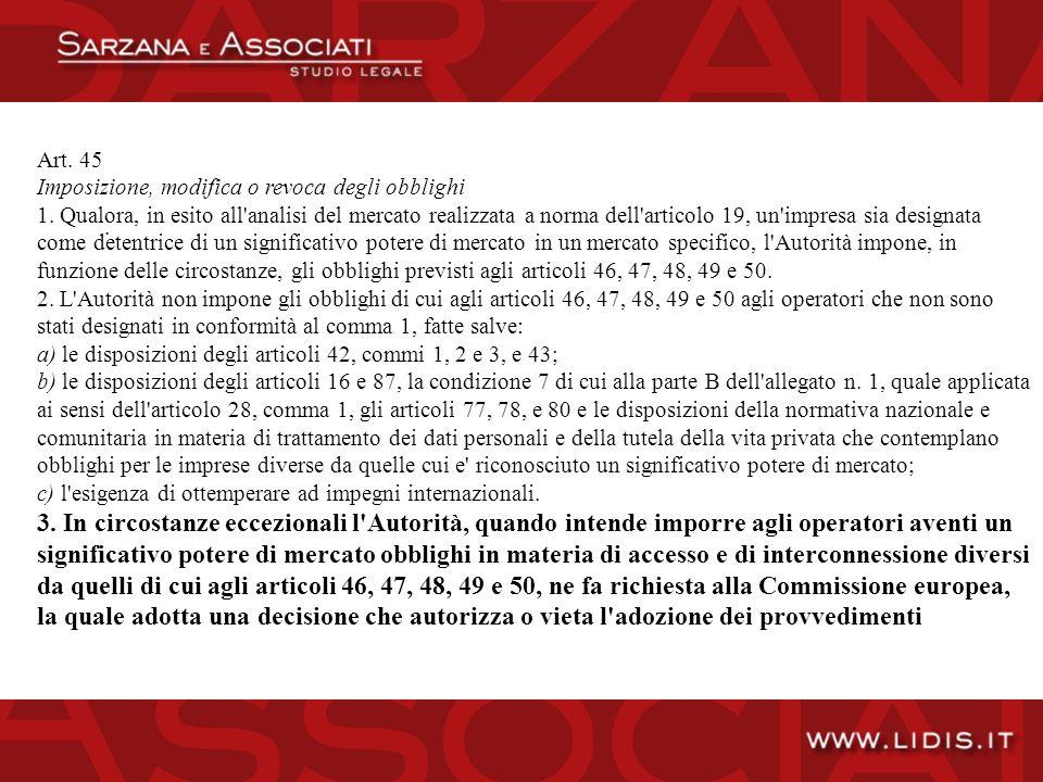 Art. 45 Imposizione, modifica o revoca degli obblighi 1.