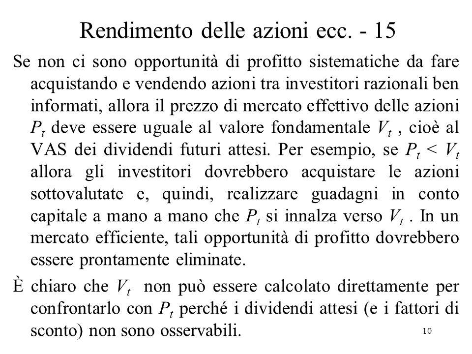 10 Rendimento delle azioni ecc. - 15 Se non ci sono opportunità di profitto sistematiche da fare acquistando e vendendo azioni tra investitori raziona