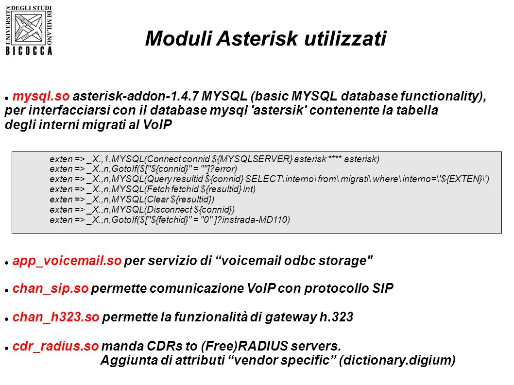 mysql.so asterisk-addon-1.4.7 MYSQL (basic MYSQL database functionality), per interfacciarsi con il database mysql 'astersik' contenente la tabella de