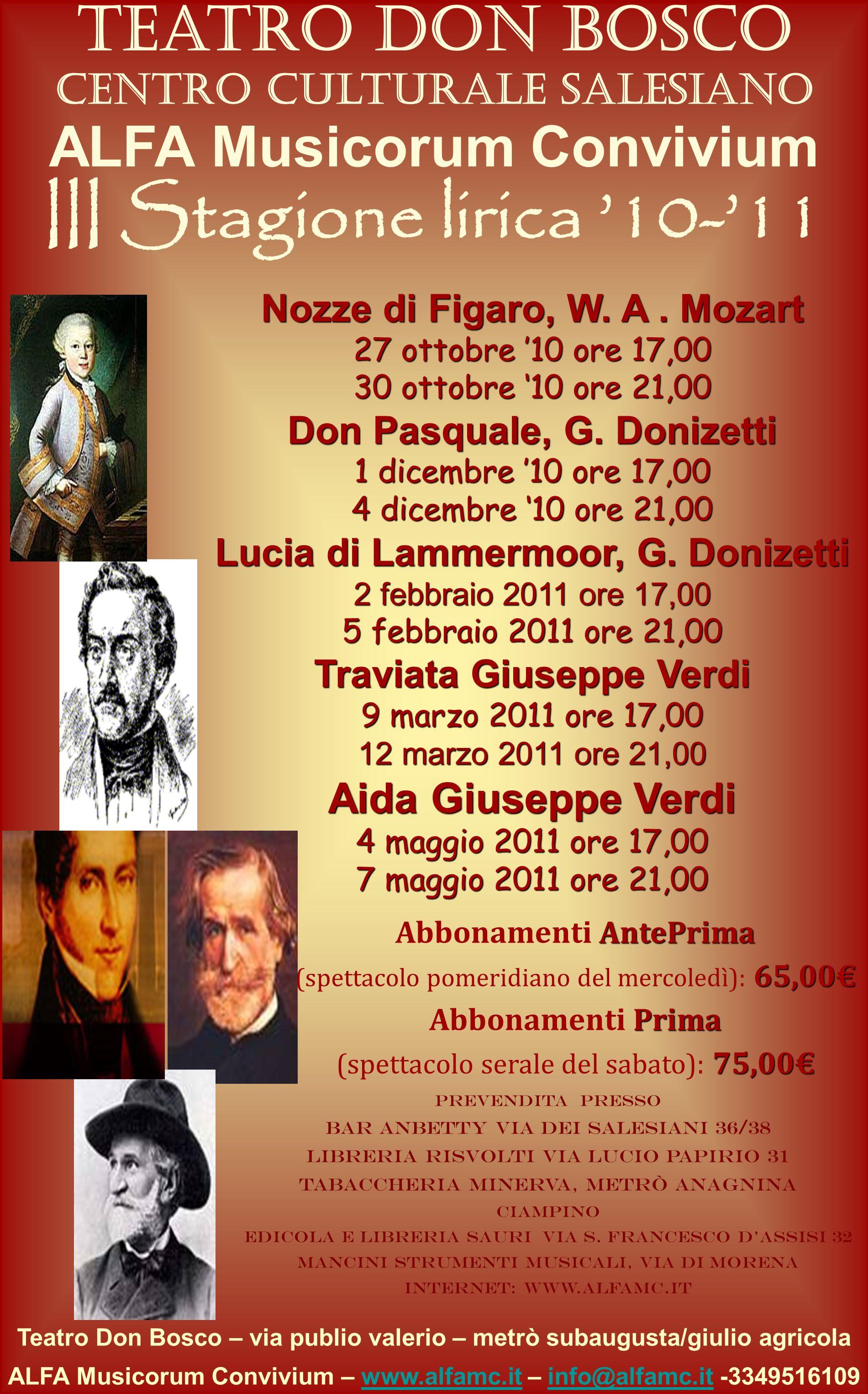 Teatro Don Bosco Centro Culturale Salesiano ALFA Musicorum Convivium III Stagione lirica 10-11 Teatro Don Bosco – via publio valerio – metrò subaugust
