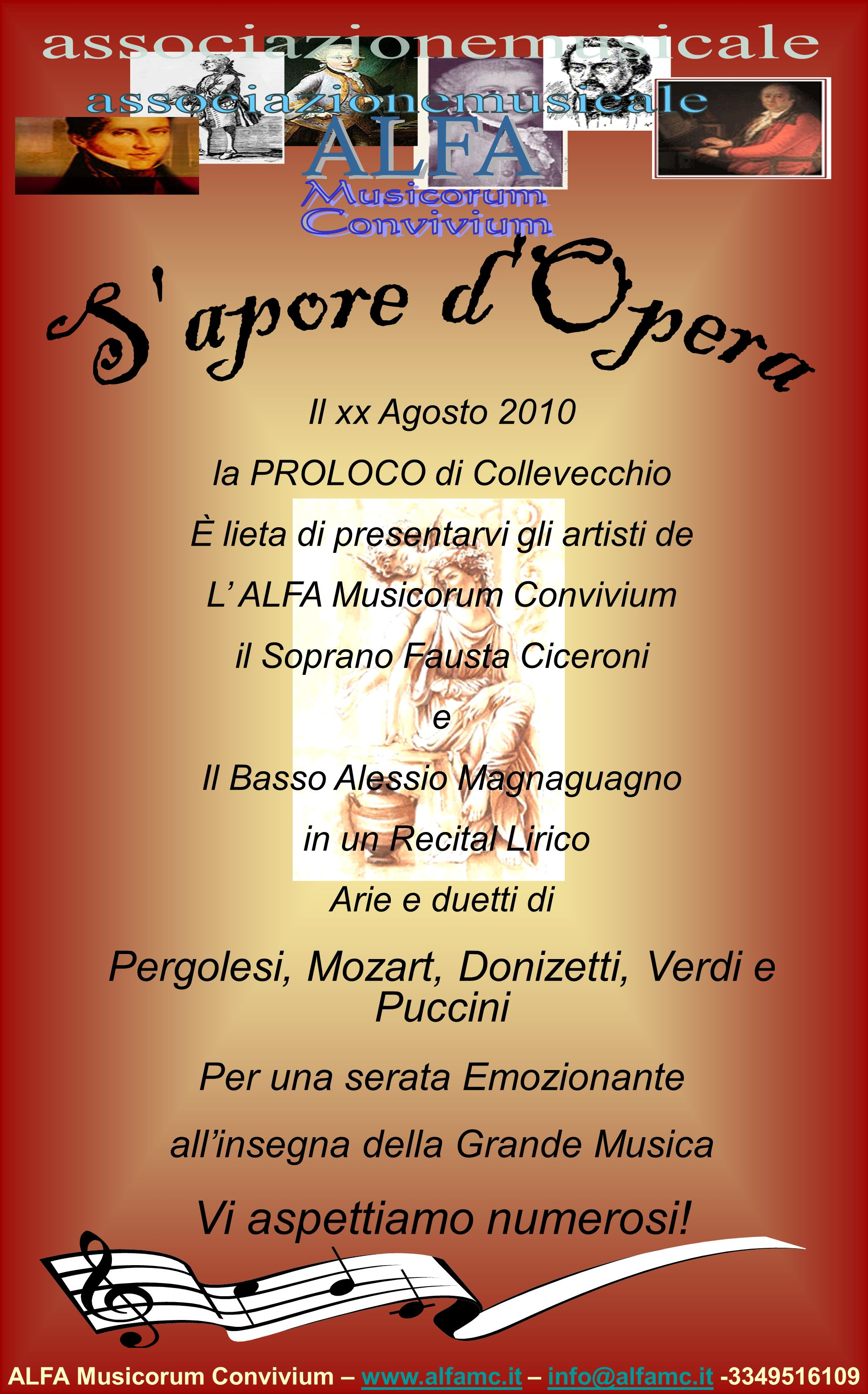 ALFA Musicorum Convivium – www.alfamc.it – info@alfamc.it -3349516109www.alfamc.itinfo@alfamc.it Il xx Agosto 2010 la PROLOCO di Collevecchio È lieta