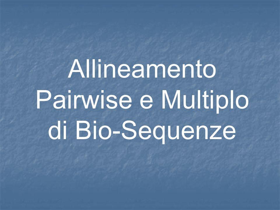 Confronto fra Biosequenze I polimeri biologici a più alto ocntenuto di informazione sono gli acidi nucleici e le proteine.