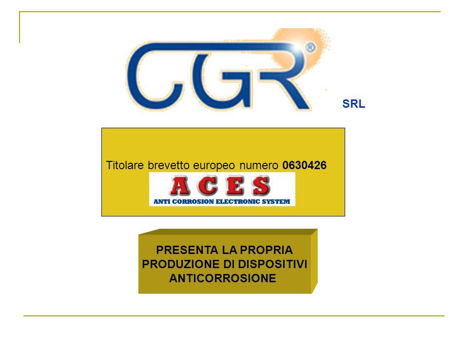SRL Titolare brevetto europeo numero 0630426 PRESENTA LA PROPRIA PRODUZIONE DI DISPOSITIVI ANTICORROSIONE