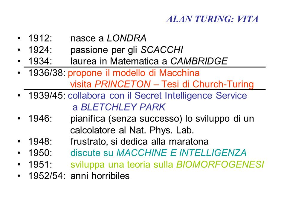 TURING E CALCOLABILITA BACKGROUND: J.VON NEUMANN - FISICA MATEMATICA, MECCANICA QUANTISTICA B.