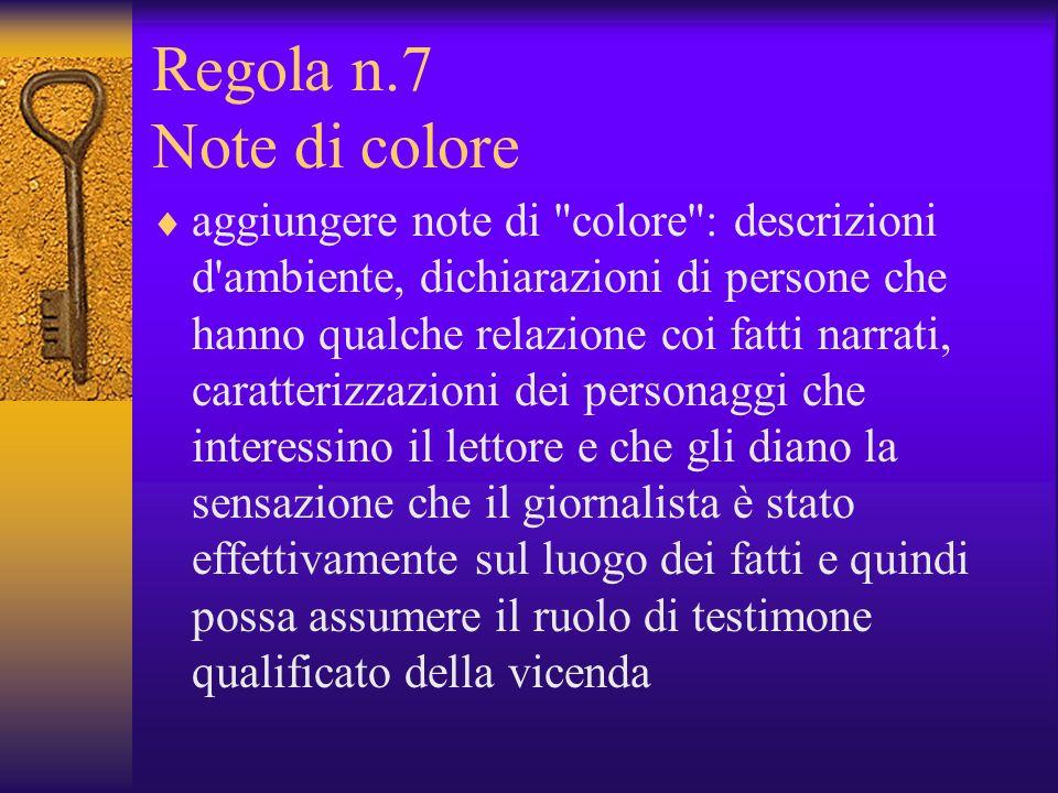 Regola n.7 Note di colore aggiungere note di