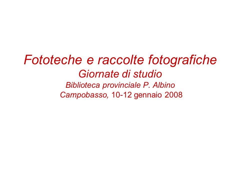 Fototeche e raccolte fotografiche Giornate di studio Biblioteca provinciale P.