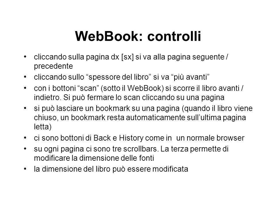 WebBook: controlli cliccando sulla pagina dx [sx] si va alla pagina seguente / precedente cliccando sullo spessore del libro si va più avanti con i bo