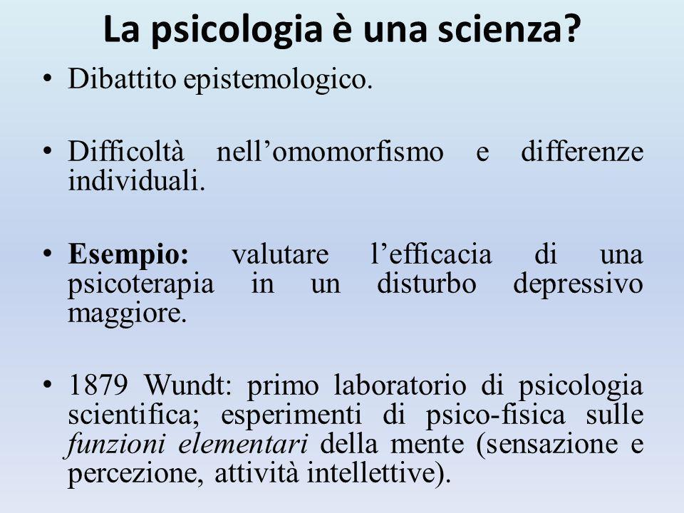 La psicologia è una scienza.