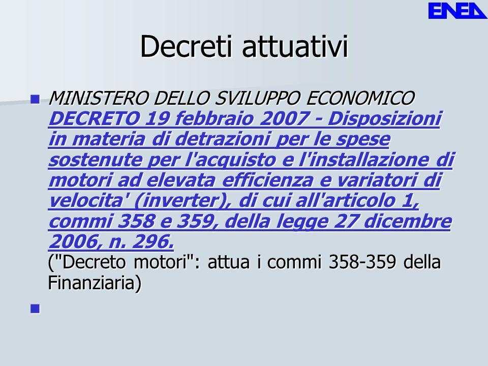 Decreti attuativi MINISTERO DELLO SVILUPPO ECONOMICO DECRETO 19 febbraio 2007 - Disposizioni in materia di detrazioni per le spese sostenute per l'acq