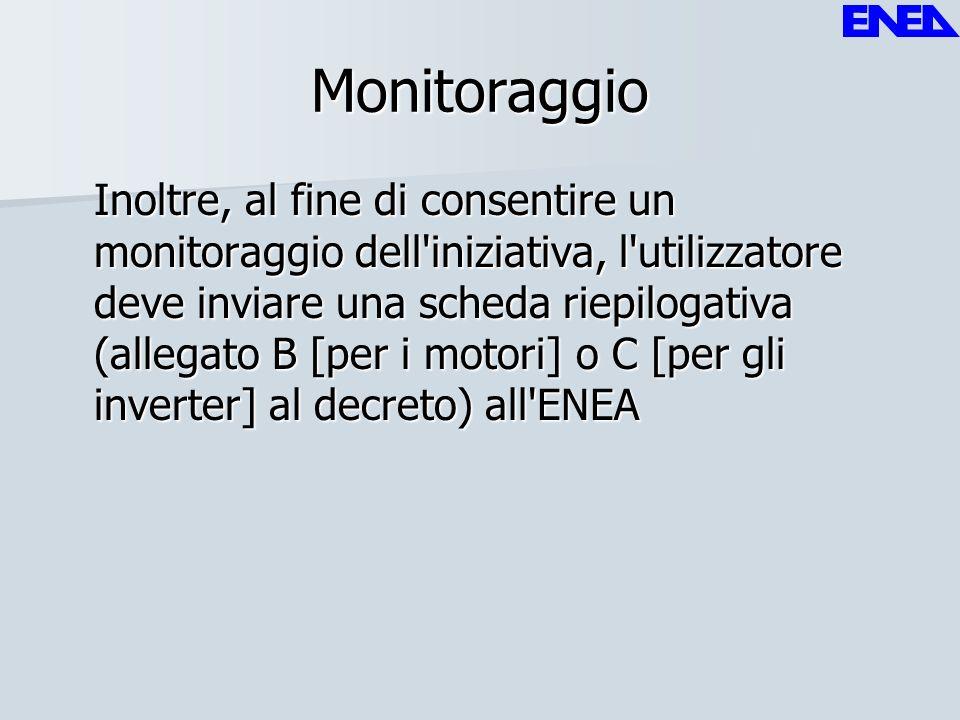 Monitoraggio Inoltre, al fine di consentire un monitoraggio dell'iniziativa, l'utilizzatore deve inviare una scheda riepilogativa (allegato B [per i m