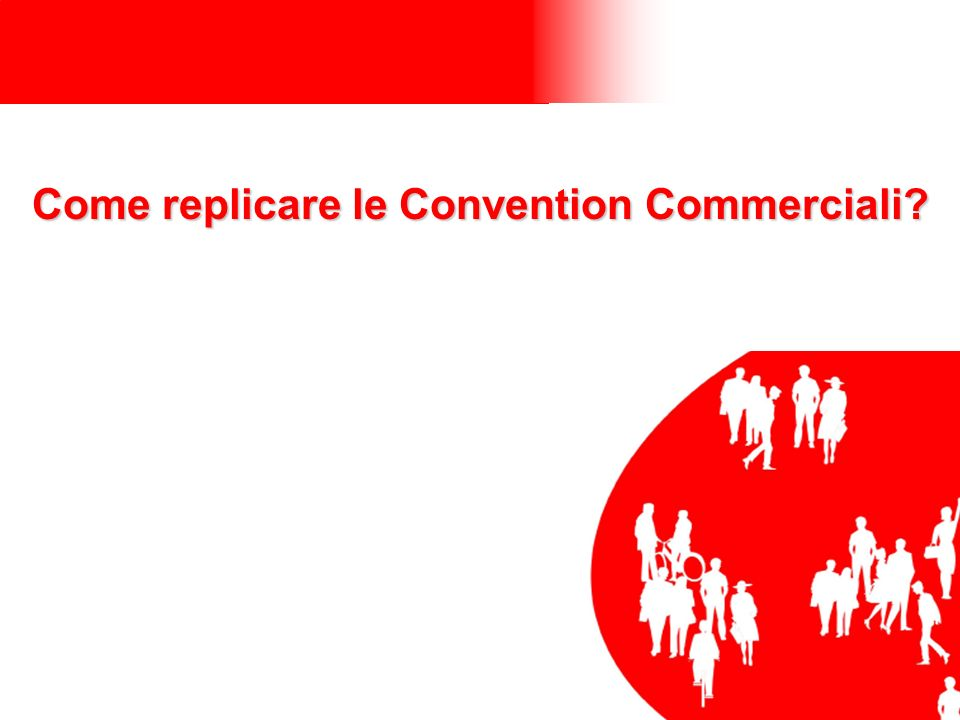 Come replicare le Convention Commerciali?
