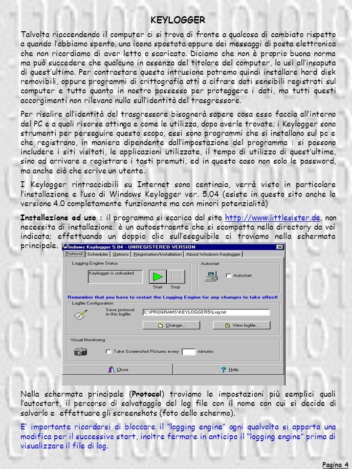 Pagina 5 Nella seconda schermata (Scheduler) è possibile programmare lorario di accensione e di spegnimento del programma, oltre allorario della sua eventuale autodistruzione.