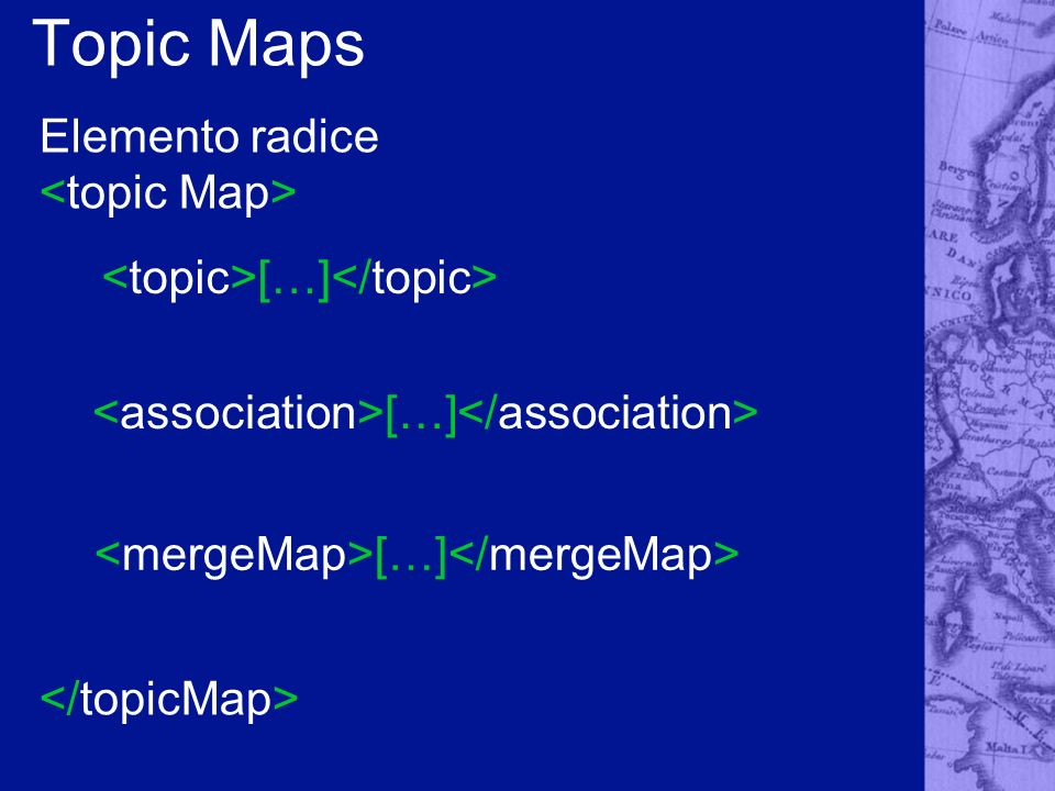 Topic Maps Elemento radice […]