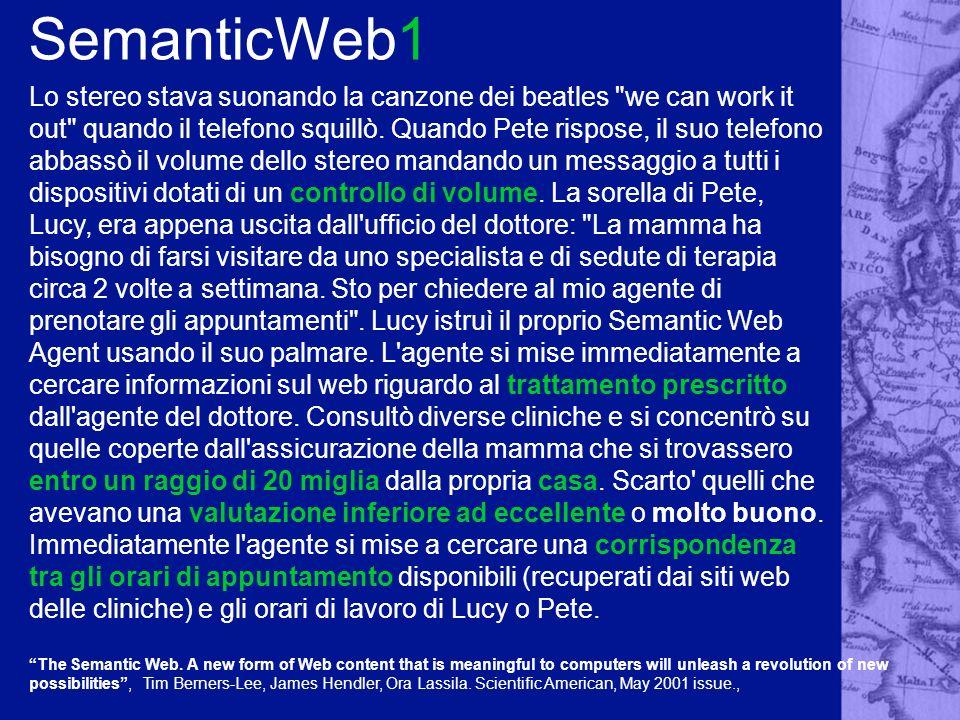 SemanticWeb2 Le informazioni attualmente presenti sul WWW sono: scritte in linguaggio naturale destinate agli esseri umani multimediali (testo, immagini, audio, video) incomprensibili alle macchine Ma se si superasse questultimo limite?