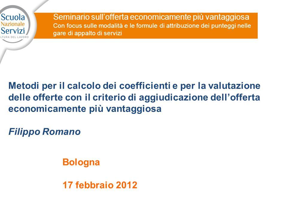 12 Applicazione dellofferta economicamente più vantaggiosa D.PONDERAZIONE D.PONDERAZIONE (segue..) art.