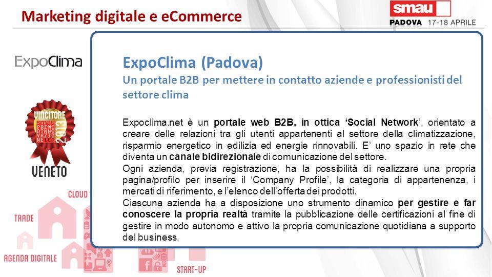 ExpoClima (Padova) Un portale B2B per mettere in contatto aziende e professionisti del settore clima Expoclima.net è un portale web B2B, in ottica Soc