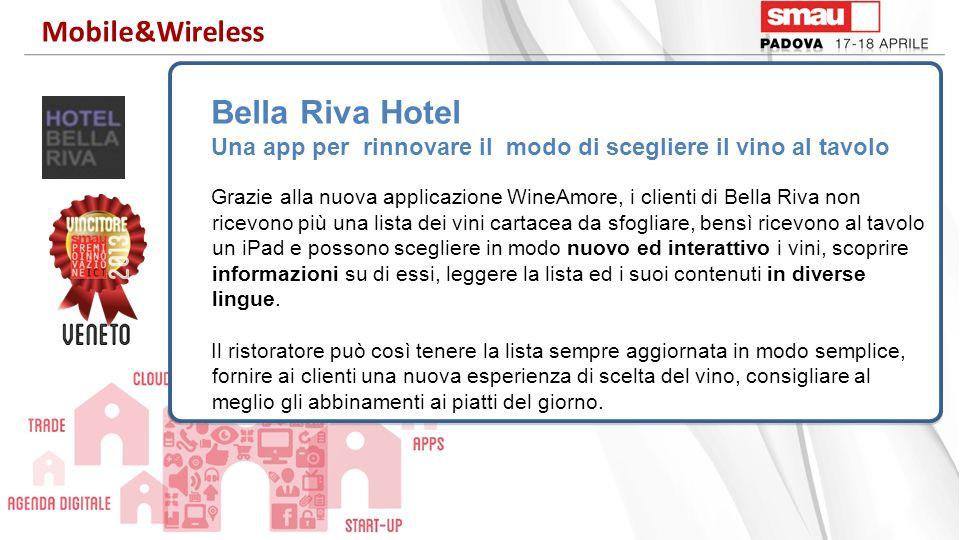 Bella Riva Hotel Una app per rinnovare il modo di scegliere il vino al tavolo Grazie alla nuova applicazione WineAmore, i clienti di Bella Riva non ri