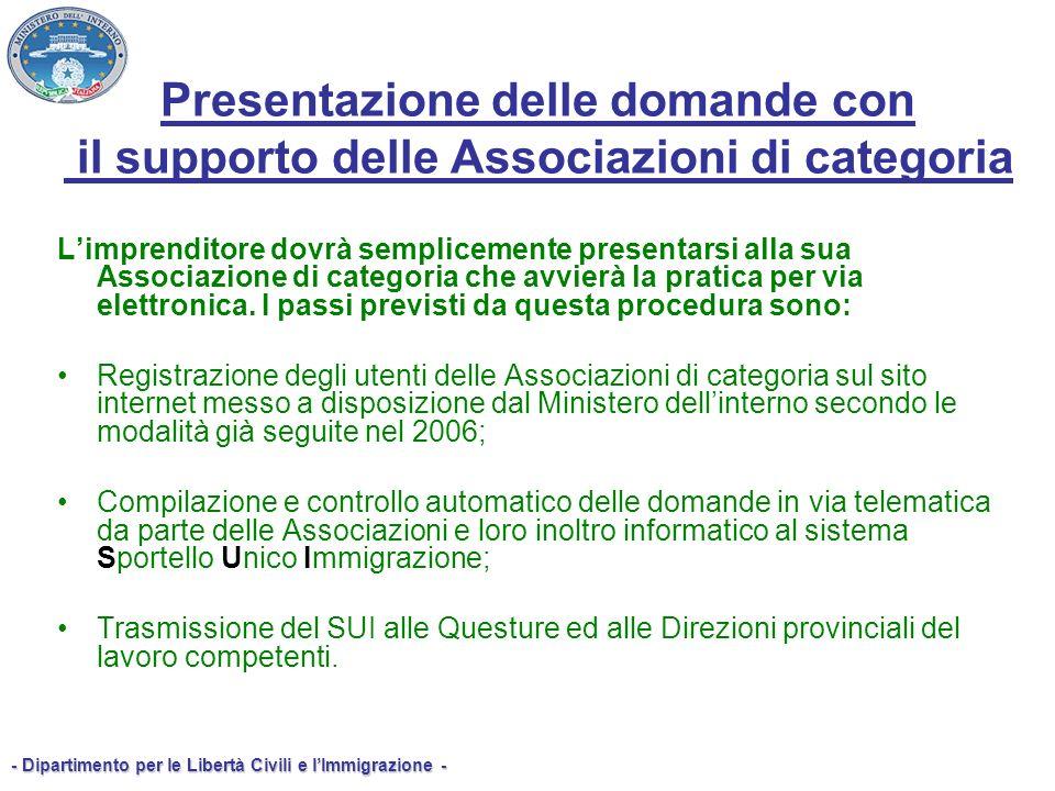- Dipartimento per le Libertà Civili e lImmigrazione - Presentazione delle domande con il supporto delle Associazioni di categoria Limprenditore dovrà