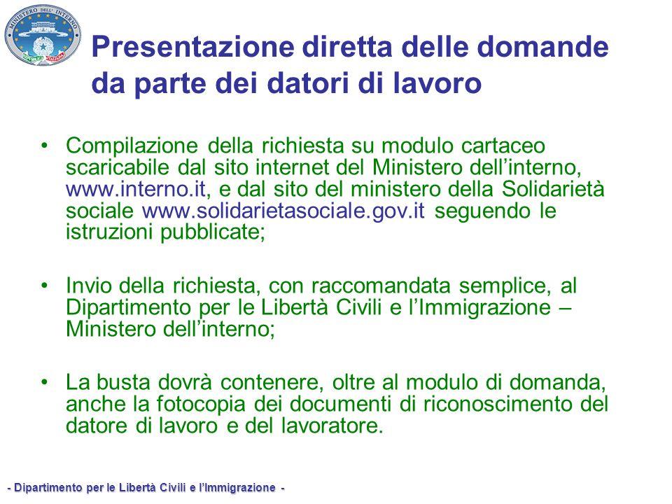 - Dipartimento per le Libertà Civili e lImmigrazione - Compilazione della richiesta su modulo cartaceo scaricabile dal sito internet del Ministero del