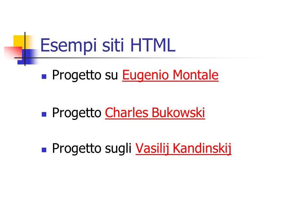 Esempi siti HTML Progetto su Eugenio MontaleEugenio Montale Progetto Charles BukowskiCharles Bukowski Progetto sugli Vasilij KandinskijVasilij Kandins