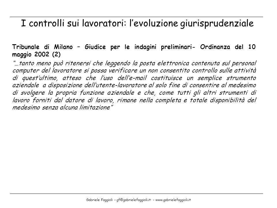 Gabriele Faggioli - gf@gabrielefaggioli.it - www.gabrielefaggioli.it Tribunale di Milano – Giudice per le indagini preliminari- Ordinanza del 10 maggi