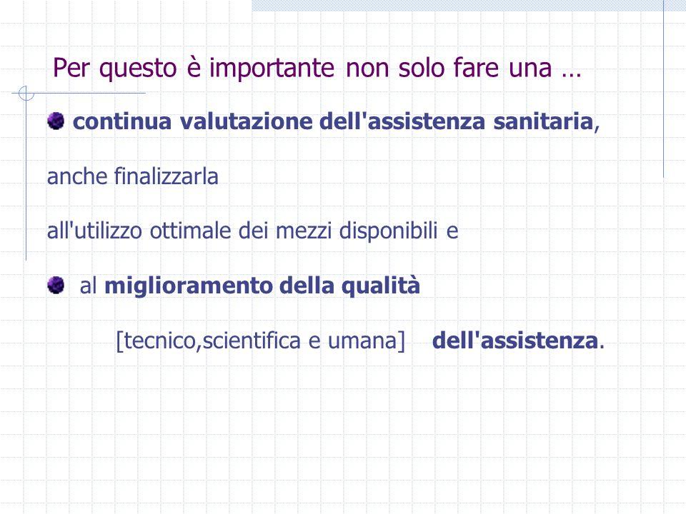 VALUTAZIONE valutazione è un processo attraverso il quale si attribuisce a qualche elemento un giudizio di valore su scale qualitative o quantitative usando tecniche e strumenti diversi.