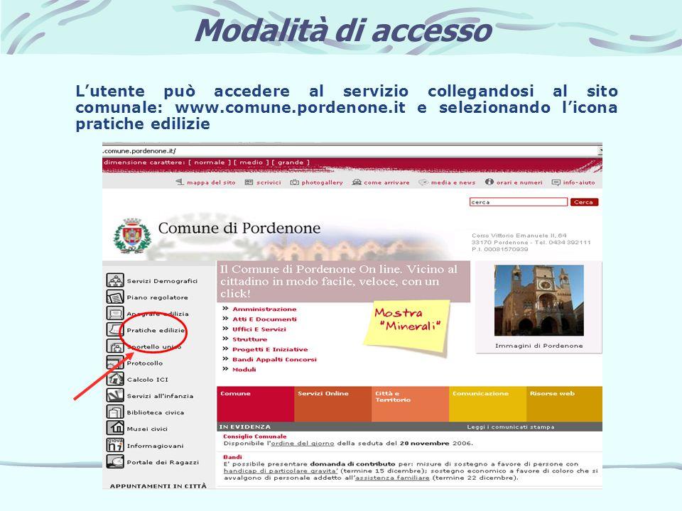 Modalità di accesso Lutente può accedere al servizio collegandosi al sito comunale: www.comune.pordenone.it e selezionando licona pratiche edilizie