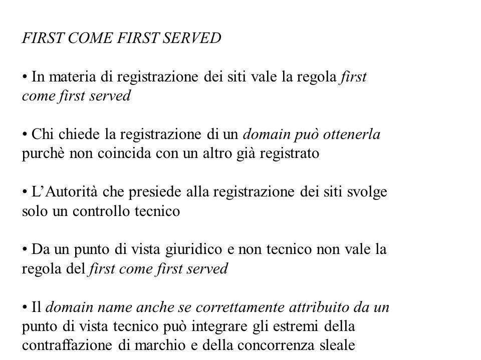 FIRST COME FIRST SERVED In materia di registrazione dei siti vale la regola first come first served Chi chiede la registrazione di un domain può otten