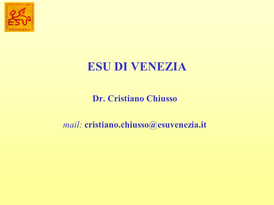 LESU DI VENEZIA Regional Body Supporting the Right to Higher Education supports, in collaboration with the Venetian Universities, services and activities in order to help the Higher Education outcome and to promote the Right to Study DIRITTO ALLO STUDIO: Italian Constitution art.