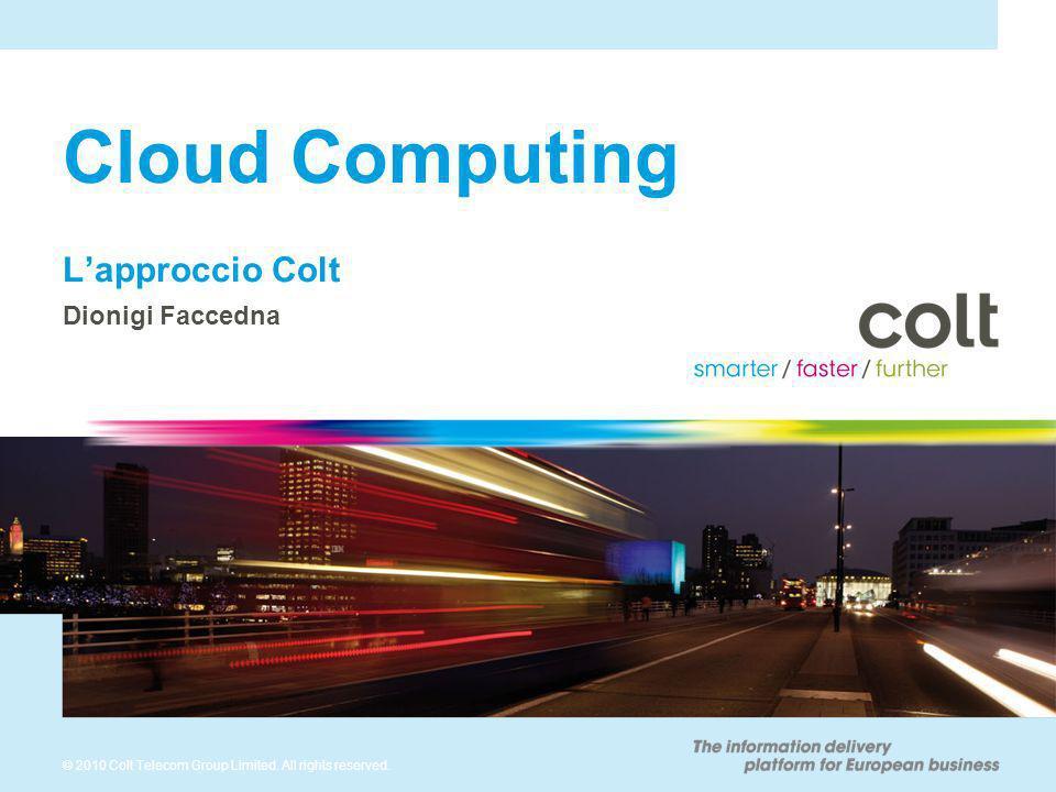 2 Agenda Colt Managed Services Colt Enterprise Cloud Services Colt Managed Workspace 1 2 3