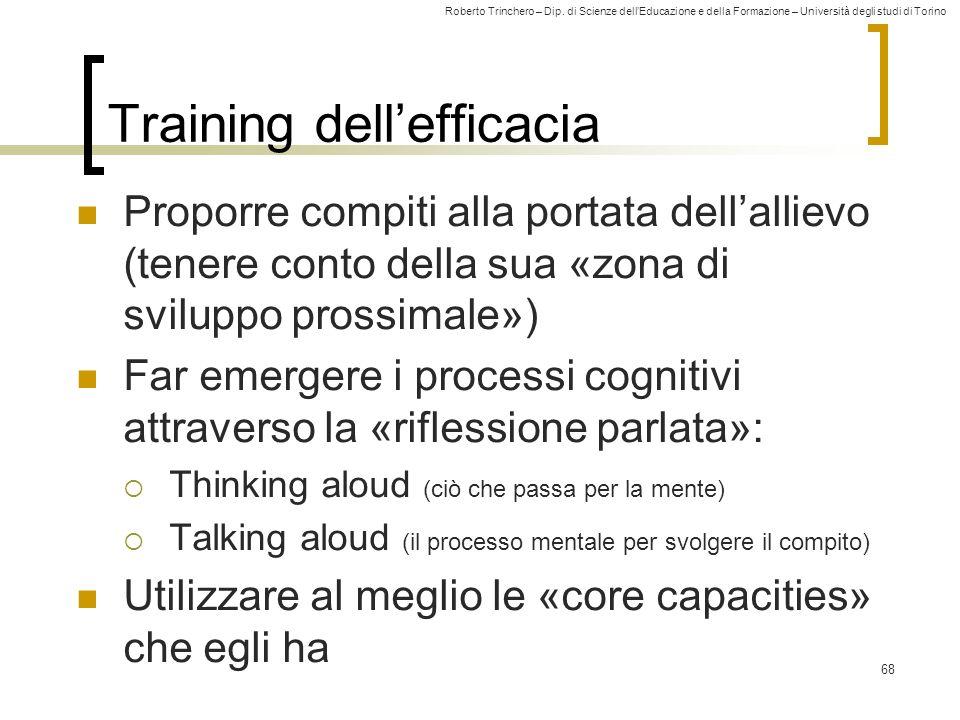 Roberto Trinchero – Dip. di Scienze dellEducazione e della Formazione – Università degli studi di Torino Training dellefficacia Proporre compiti alla
