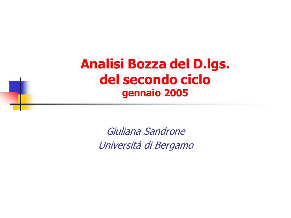Analisi Bozza del D.lgs. del secondo ciclo gennaio 2005 Giuliana Sandrone Università di Bergamo