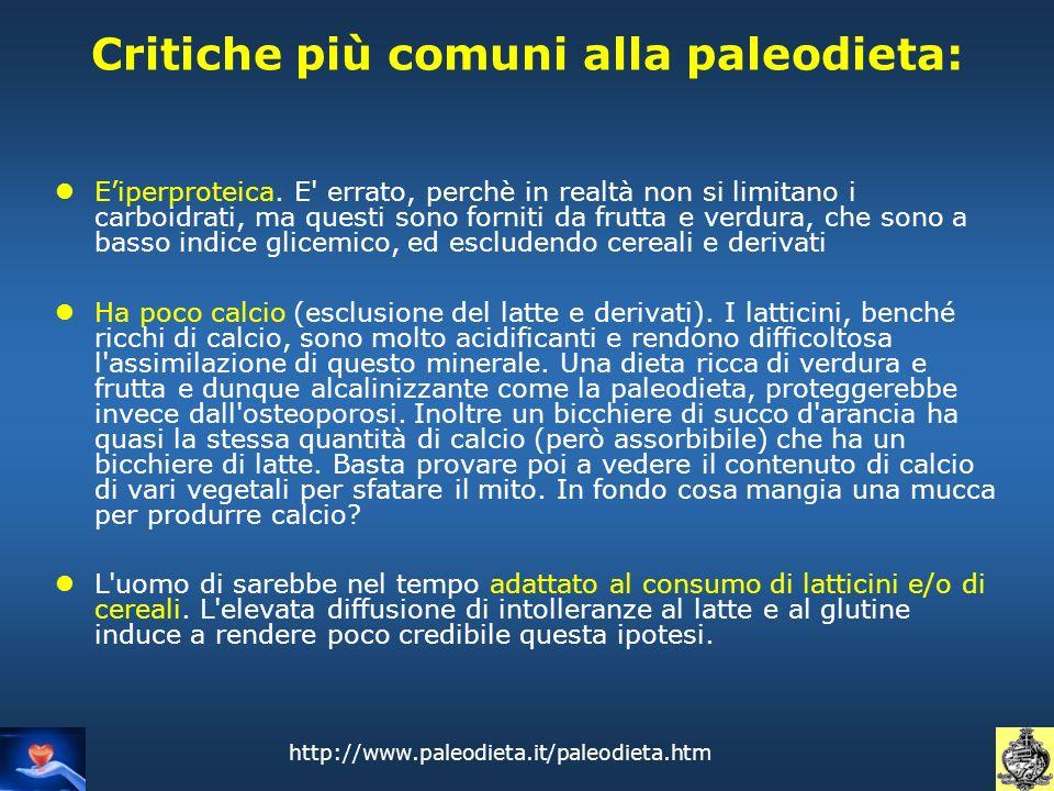 Critiche più comuni alla paleodieta: Eiperproteica. E' errato, perchè in realtà non si limitano i carboidrati, ma questi sono forniti da frutta e verd