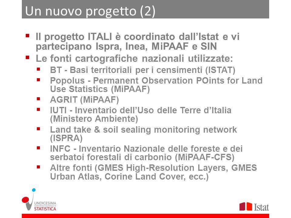 Un nuovo progetto (2) Il progetto ITALI è coordinato dallIstat e vi partecipano Ispra, Inea, MiPAAF e SIN Le fonti cartografiche nazionali utilizzate: