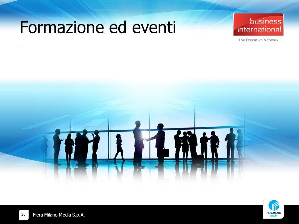 Formazione ed eventi Fiera Milano Media S.p.A. 16