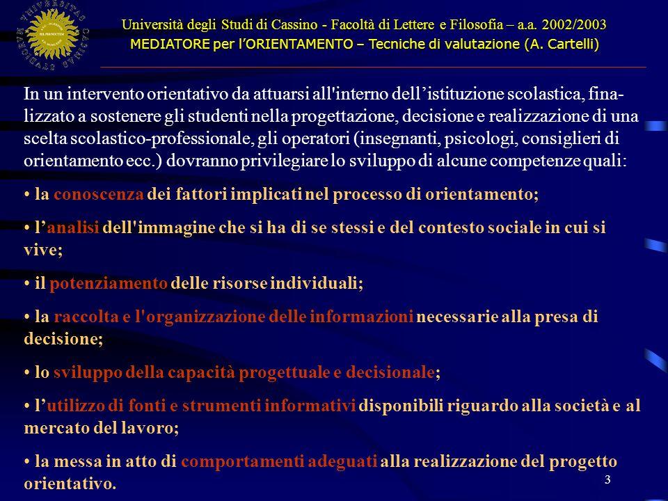 3 Università degli Studi di Cassino - Facoltà di Lettere e Filosofia – a.a.
