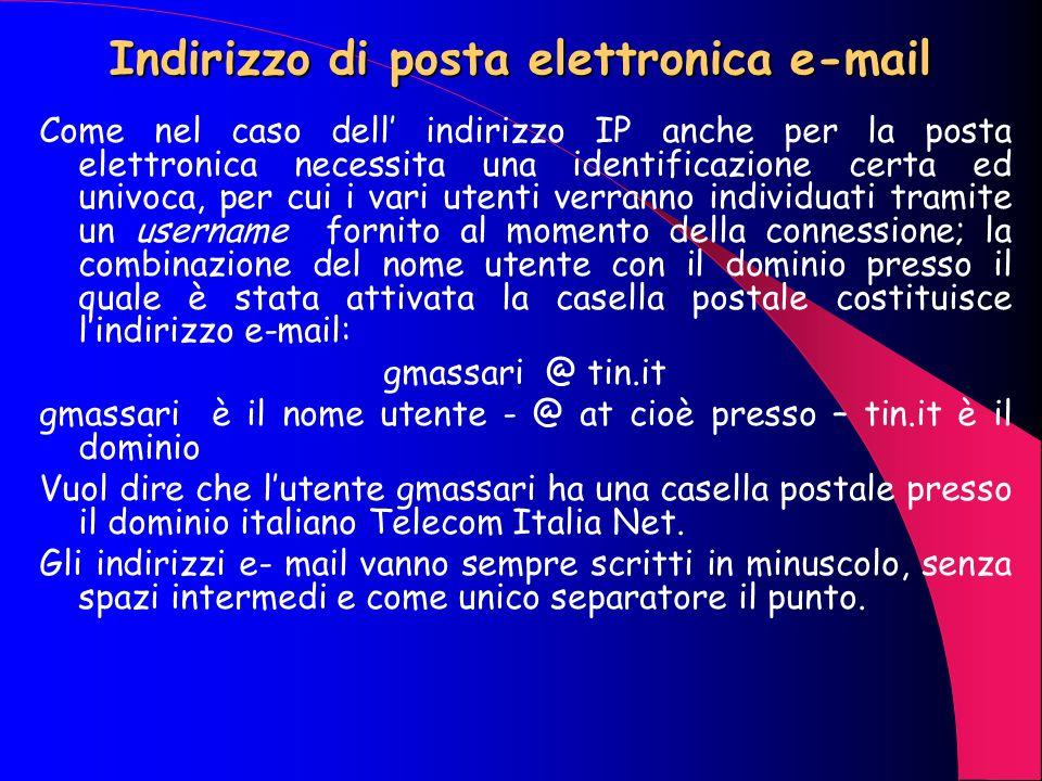 La posta elettronica Uno dei servizi più utili ed utilizzati tra quelli disponibili in Internet è, sicuramente, la posta elettronica (electronic mail,