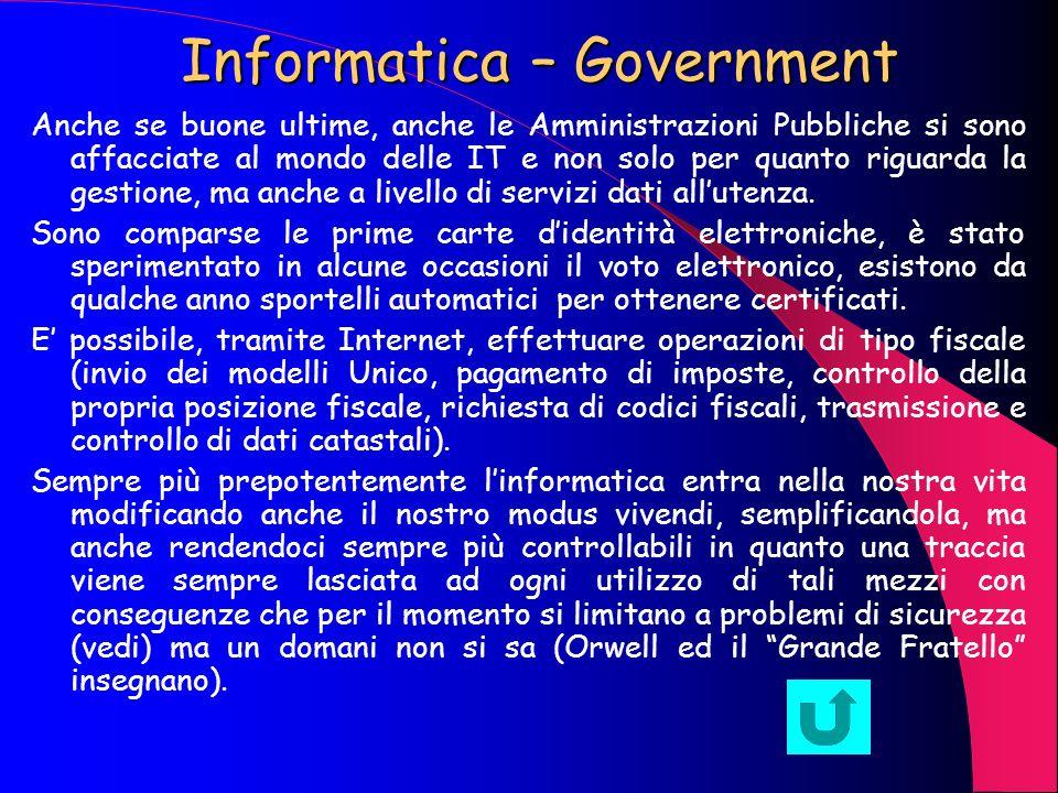 Informatica – Commercio Anche in campo commerciale lIT ha assunto una importanza considerevole, specialmente dopo lavvento di Internet, si parla, infa