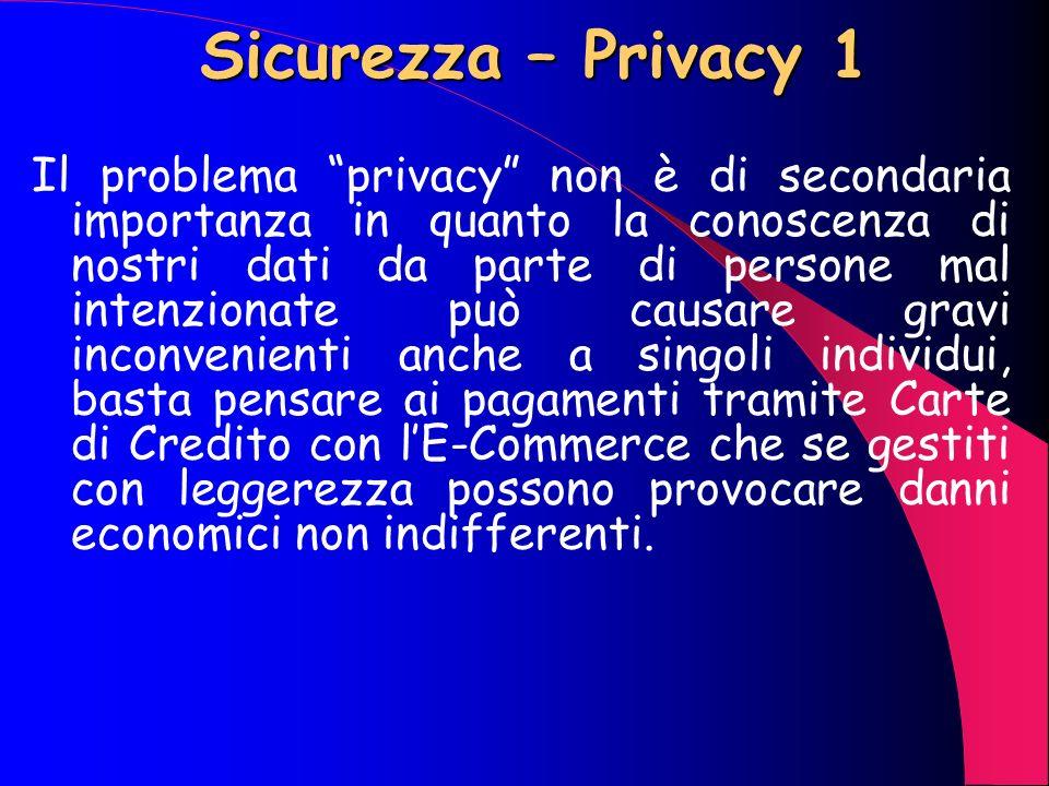 Sicurezza – Hackers 3 Inoltre non sono da sottovalutare violazioni a tali sistemi da parte di personale interno per cui accessi, password, autorizzazi