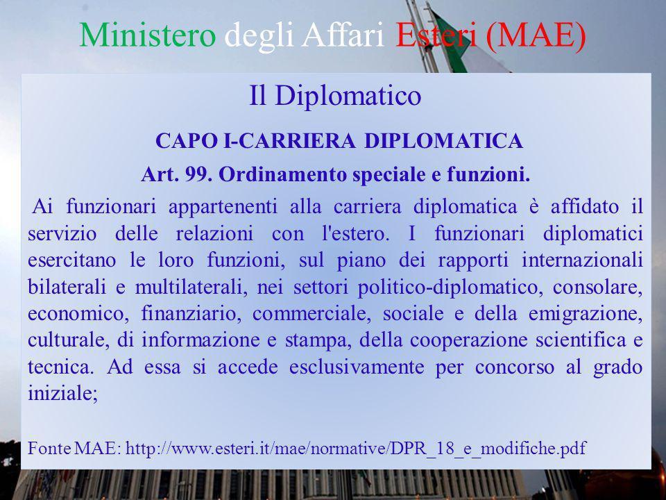 Ministero degli Affari Esteri (MAE) Il Concorso Diplomatico - Le statistiche * Fonte MAE: http://www.esteri.it/mae/opportunita/Al_MAE/CarrieraDiplomatica/ConcorsoDiplomatico/2 012/20130117_stat_diplo_2012.pdf