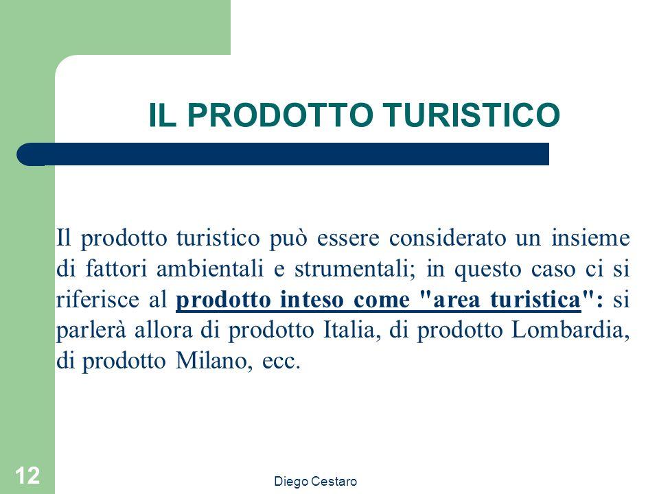 Diego Cestaro 12 IL PRODOTTO TURISTICO Il prodotto turistico può essere considerato un insieme di fattori ambientali e strumentali; in questo caso ci